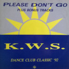 K.W.S. - Please Don't Go - Network Records - NWKT46