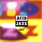 Various - Acid Jazz: Jazz - Acid Jazz - JAZID 38 CD