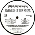 Members Of The House - These Are My People - Shockwave Records - SW 1003