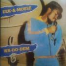 Eek-A-Mouse - Wa-Do-Dem - Jah Guidance - none