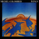 Michel Colombier - Wings - A&M Records - AMLH 63503