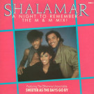 Shalamar - A Night To Remember (The M & M Mix) - MCA Records - SHALT 3