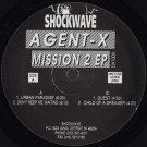 Agent-X - Mission 2 EP - Shockwave Records - SW1004