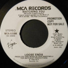 Loose Ends - Watching You - MCA Records - MCA-53304
