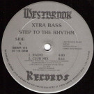 Xtra Bass - Step To The Rhythm - Westbrook Records - BBWR 110