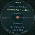Phantom Planet Outlaws - Muscle Patrol - Tabernacle Records - TABR012