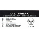 DJ Freak - Industrial Trauma - Kill Out Recordings - KILLIT 19
