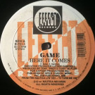 Game - Here It Comes / No Exceptions - Effect Records - E-731-1