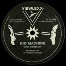 Kid Machine - Replicants EP - Viewlexx - V-023