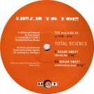 Total Science - Sugar Sweet - Head To Toe Records - TOE 003