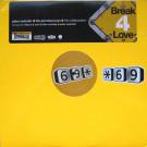 Peter Rauhofer + Pet Shop Boys = The Collaboration - Break 4 Love (Part 1) - Star 69 Records - STAR 1217