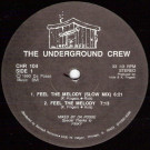The Underground Crew - Feel The Melody - Clubhouse Records - CHR 104
