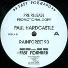 Paul Hardcastle - Rainforest 90 - Fast Forward Records - PAULX 91