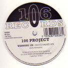 106 Project - Warning 106 - 106 Records - 106 T003