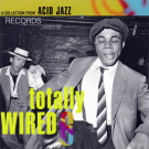 Various - Totally Wired 6 - Acid Jazz - JAZIDCD 36