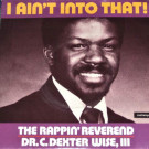 The Rappin' Reverend - I Ain't Into That - Cooltempo - COOL 145