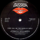 Jessica Williams / Simon Orchestra, The - (They Call Me The) Queen Of Fools - Passion Records - PASH 12 6