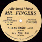 Mr. Fingers - Slam Dance - Alleviated Records - ML2206