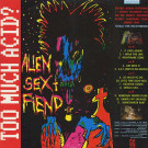Alien Sex Fiend - Too Much Acid? - Anagram Records - GRAM 41, Plague Records - GRAM 41