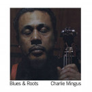 Charles Mingus - Blues & Roots - DOL - DOL701