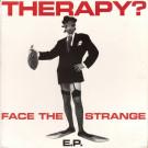 Therapy? - Face The Strange E.P. - A&M Records - 580 305-1