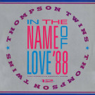 Thompson Twins - In The Name Of Love '88 - Arista - AD1-9731