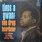 Various - Tings A Gwan! - One Drop Inter Outer - ONER0020