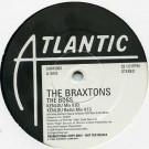 The Braxtons - The Boss - Atlantic - SAM2002
