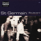 St Germain - Boulevard (The Complete Series) - F Communications - F022DLP, Play It Again Sam [PIAS] - 137 0022 12