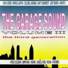 Various - The Garage Sound Volume III - The Third Generation - Rumour Records - RAID 505, Republic Records - RAID 505