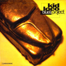Kid Loco - Blues Project - Yellow Productions - YP 010M, Yellow Productions - YM010