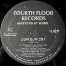 Masters At Work - Dum Dum Cry - Fourth Floor Records - FF 787