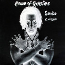House Of Gypsies - Samba / Kool Life - Freeze Records - MR-50019