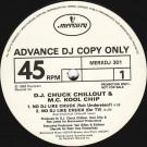 Chuck Chillout & Kool Chip - No DJ Like Chuck - Mercury - MERXDJ 301