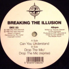 Breaking The Illusion - Can You Understand / Drop The Mic - Play Hard Records - DEC 23