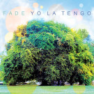 Yo La Tengo - Fade - Matador - Ole 994-1