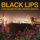 The Black Lips - Los Valientes Del Mundo Nuevo - Die Slaughterhaus - DSH022