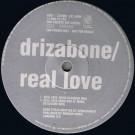Drizabone - Real Love / Gonna Happen - 4th & Broadway - 12 BRD 311 DJ