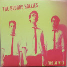 The Bloody Hollies - Fire At Will - Sympathy For The Record Industry - SFTRI 721