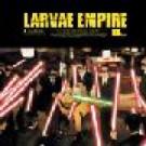Larvae - Empire - Ad Noiseam - adn 48