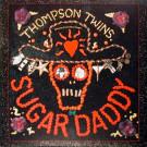 Thompson Twins - Sugar Daddy - Warner Bros. Records - 0-21320, Red Eye - 9 21320-0