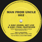 Brisk & DJ Intense - Get Live (Remix) / Muffdiver - Man From Uncle Records - MFU 002