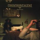 Phosphorescent - Muchacho - Dead Oceans - DOC050