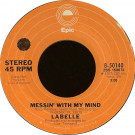 LaBelle - Messin' With My Mind / Take The Night Off - Epic - 8-50140
