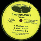 Gherkin Jerks - 1990 - Alleviated Records - ML-2305