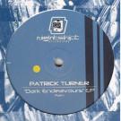 Patrick Turner - Dark Endeavours EP (Part 1) - Nightshift Recordings - NR003