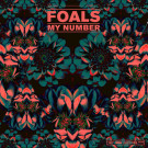 Foals - My Number - Warner Bros. Records - WEA489, Transgressive Records - WEA489