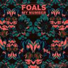 Foals - My Number - Warner Bros. Records - WEA489, Transgressive Records - WEA489