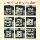 Credit To The Nation - Hear No Bullshit See No Bullshit Say No Bullshit - One Little Indian - 114tp12