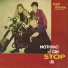 Saint Etienne - Nothing Can Stop Us - Warner Bros. Records - 0-40395, Warner Bros. Records - 9 40395-0